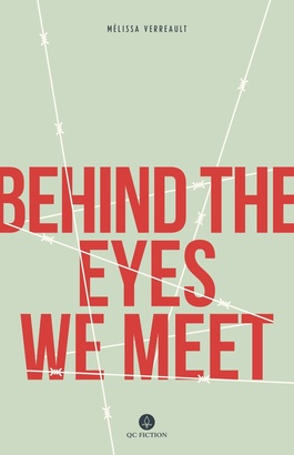 Couverture du livre Behind the Eyes We Meet